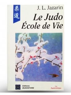 Livre Le Judo Ecole de Vie