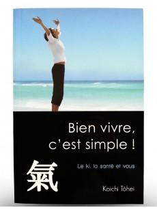 Livre Bien vivre, c'est simple!