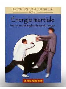 Livre Taïchi-Chuan sipérieur - Energie martiale