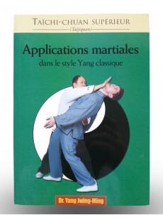 Livre Taïchi-chuan supérieur - Applications martiales