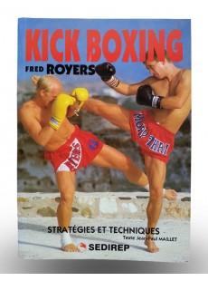 Livre Kick boxing - Stratégies et techniques