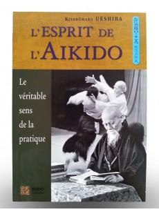 Livre l'esprit de l'Aïkido - Le véritable sens de la pratique